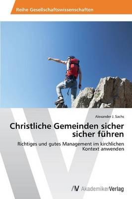 Christliche Gemeinden Sicher Sicher Fuhren (Paperback)