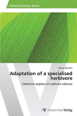 Adaptation of a Specialised Herbivore (Paperback)