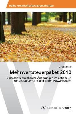 Mehrwertsteuerpaket 2010 (Paperback)