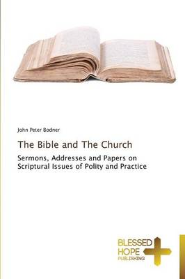 The Bible and the Church (Paperback)