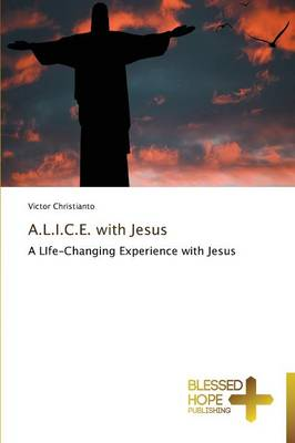 A.L.I.C.E. with Jesus (Paperback)