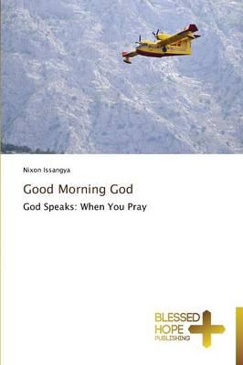 Good Morning God (Paperback)