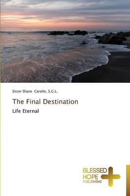 The Final Destination (Paperback)
