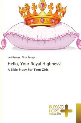 Hello, Your Royal Highness! (Paperback)
