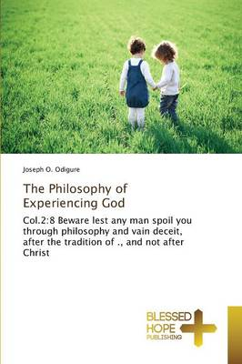 The Philosophy of Experiencing God (Paperback)