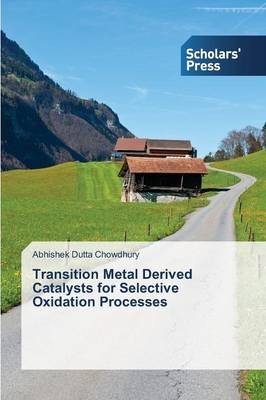 Transition Metal Derived Catalysts for Selective Oxidation Processes (Paperback)