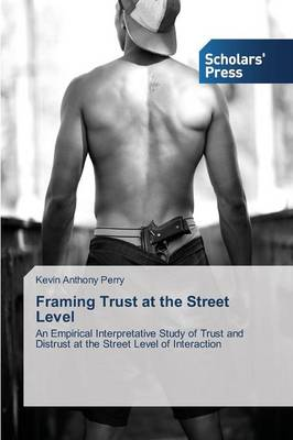 Framing Trust at the Street Level (Paperback)