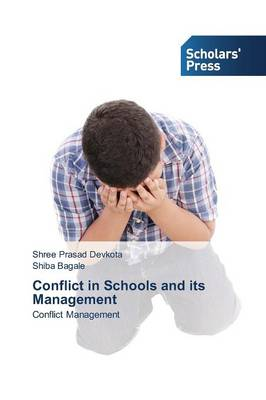 Conflict in Schools and Its Management (Paperback)
