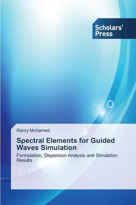 Spectral Elements for Guided Waves Simulation (Paperback)