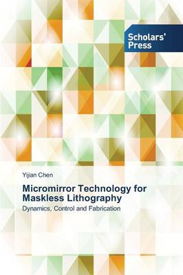 Micromirror Technology for Maskless Lithography (Paperback)