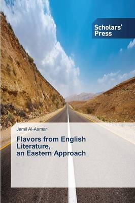 Flavors from English Literature, an Eastern Approach (Paperback)