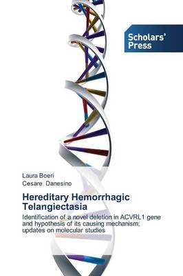 Hereditary Hemorrhagic Telangiectasia (Paperback)