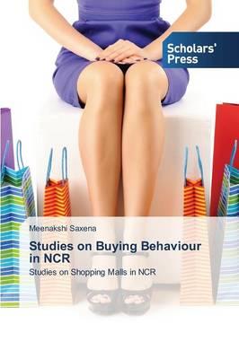 Studies on Buying Behaviour in NCR (Paperback)