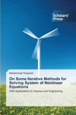 On Some Iterative Methods for Solving System of Nonlinear Equations (Paperback)