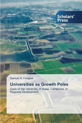 Universities as Growth Poles (Paperback)