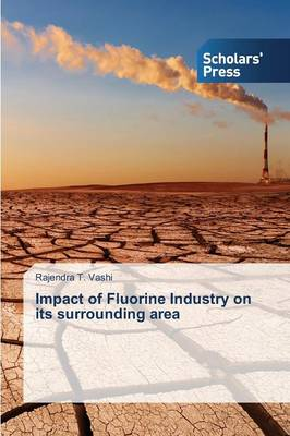 Impact of Fluorine Industry on Its Surrounding Area (Paperback)
