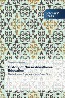 History of Nurse Anesthesia Education (Paperback)