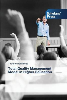 Total Quality Management Model in Higher Education (Paperback)