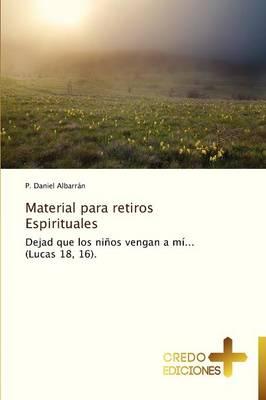 Material Para Retiros Espirituales (Paperback)