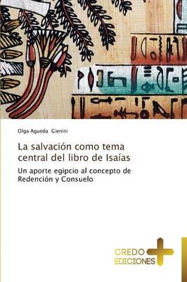 La Salvacion Como Tema Central del Libro de Isaias (Paperback)