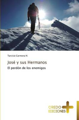 Jose y Sus Hermanos (Paperback)