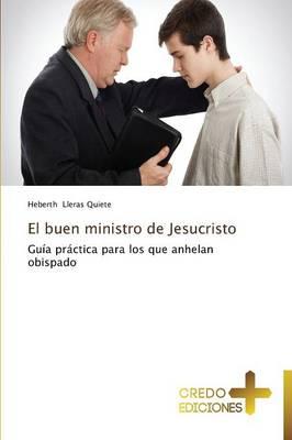 El Buen Ministro de Jesucristo (Paperback)