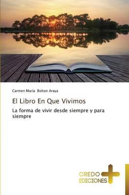 El Libro En Que Vivimos (Paperback)