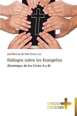 Dialogos Sobre Los Evangelios (Paperback)
