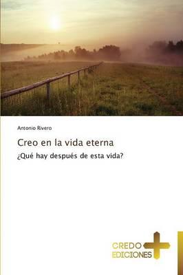 Creo En La Vida Eterna (Paperback)