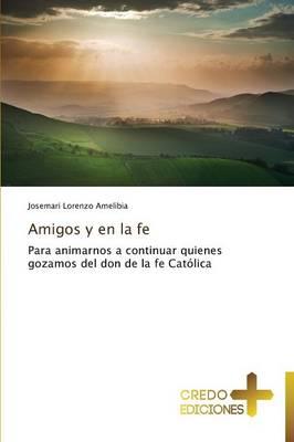 Amigos y En La Fe (Paperback)