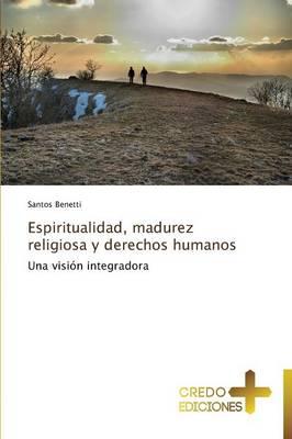 Espiritualidad, Madurez Religiosa y Derechos Humanos (Paperback)