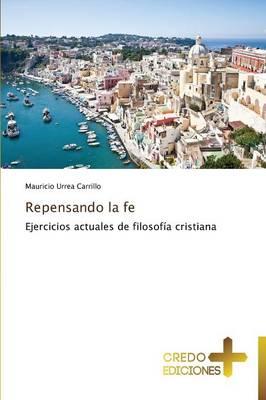 Repensando La Fe (Paperback)