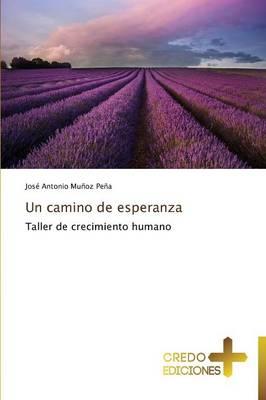 Un Camino de Esperanza (Paperback)
