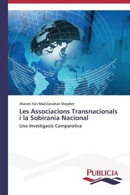 Les Associacions Transnacionals I La Sobirania Nacional (Paperback)
