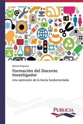 Formacion del Docente Investigador (Paperback)