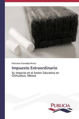 Impuesto Extraordinario (Paperback)