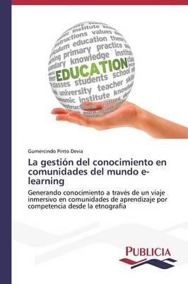 La Gestion del Conocimiento En Comunidades del Mundo E-Learning (Paperback)