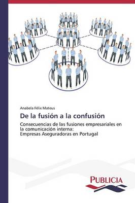 de La Fusion a la Confusion (Paperback)