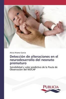 Deteccion de Alteraciones En El Neurodesarrollo del Neonato Prematuro (Paperback)