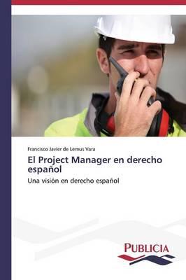 El Project Manager En Derecho Espanol (Paperback)
