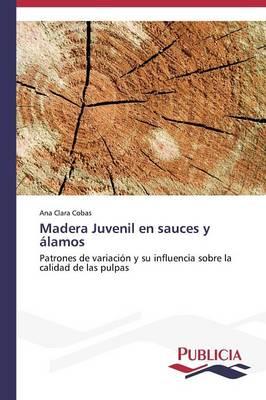 Madera Juvenil En Sauces y Alamos (Paperback)