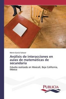 Analisis de Interacciones En Aulas de Matematicas de Secundaria (Paperback)