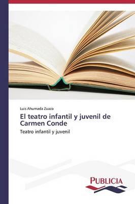 El Teatro Infantil y Juvenil de Carmen Conde (Paperback)
