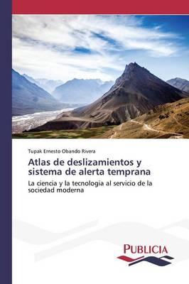Atlas de Deslizamientos y Sistema de Alerta Temprana (Paperback)