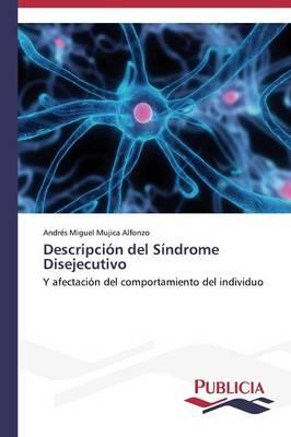 Descripcion del Sindrome Disejecutivo (Paperback)