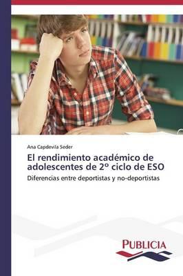 El Rendimiento Academico de Adolescentes de 2 Ciclo de Eso (Paperback)