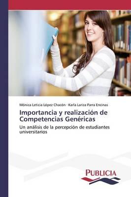 Importancia y Realizacion de Competencias Genericas (Paperback)