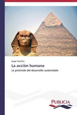 La Accion Humana (Paperback)