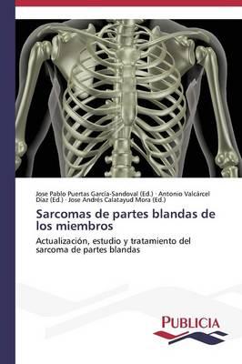 Sarcomas de Partes Blandas de Los Miembros (Paperback)