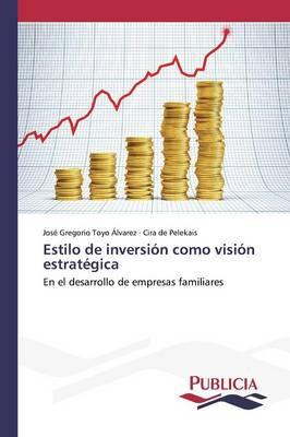 Estilo de Inversion Como Vision Estrategica (Paperback)